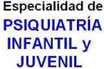 Creación de la Especialidad de Psiquiatría InfantoJuvenil