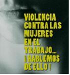 Violencia sobre las mujeres en el trabajo… ¡Hablemos de ello! Campaña Daphne