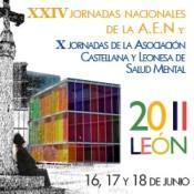 XXIV Jornadas Nacionales de la AEN- X Jornadas de la Asociación Castellano-Leonesa de Salud Mental (16-06-2011)