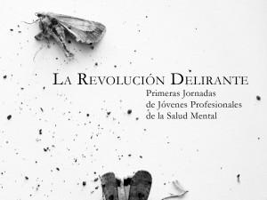 La revolución delirante (14-10-2011)