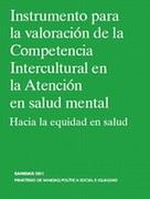 Instrumento para la valoración de la Competencia Intercultural en la Atención en salud mental